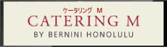 Catering M by Bernini